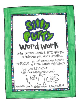 Silly Putty Word Work:  Initial Consonant Blends and Final Consonant Blends