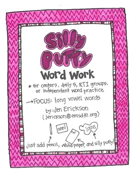 Silly Putty Word Work:  Long Vowel Words