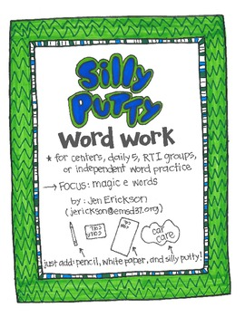 Silly Putty Word Work: Magic E words