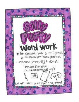 Silly Putty Word Work:  Sitton Sight Words