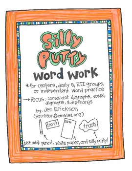 Silly Putty Word Work:  Vowel Digraphs, Consonant Digraphs, and Dipthongs