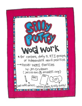 Silly Putty Word Work:  Word Families