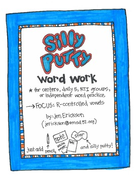 Silly Putty Words:  R-controlled Vowels