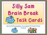 Silly Sam Brain Break Task Cards