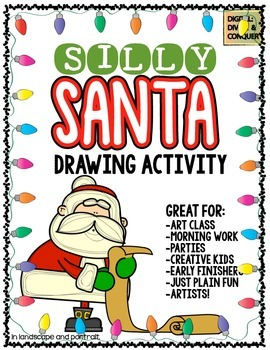 Silly Santa!  Art and Drawing Activity