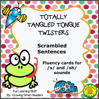 Tongue Twisters  (More Scrambled Sentences!)