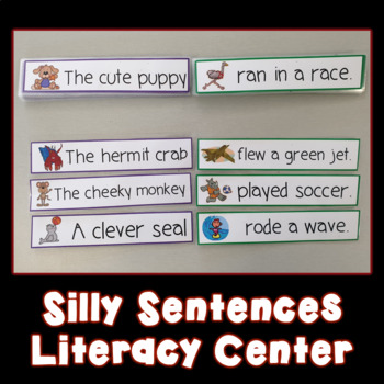 Silly Sentences Literacy Center