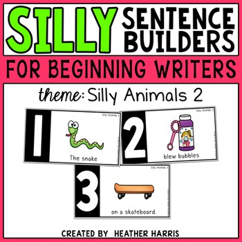Silly Sentence Builders: Silly Animals 2