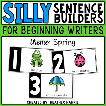 Silly Sentence Builders: Spring