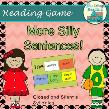 More Silly Sentences! - Silent e and Closed Syllables