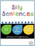 Silly Sentences A Parts of Speech Activity