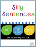 Silly Sentences A Parts of Speech Activity