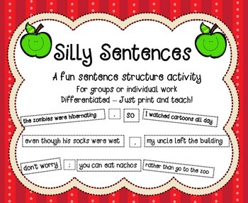 Silly Sentences - A Differentiated Sentence Structure Activity
