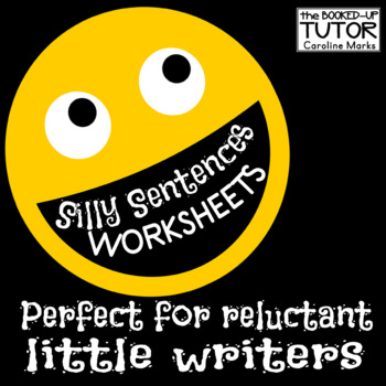 Silly Fun Sentences! Reluctant writers love them!