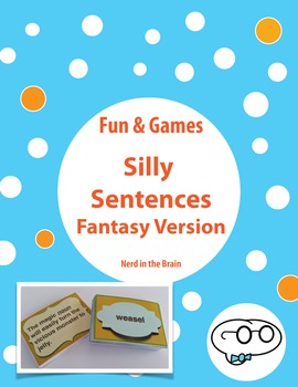 Silly Sentences Fantasy World - Parts of Speech Practice
