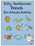 Silly Sentences French Zoo Animals Activity