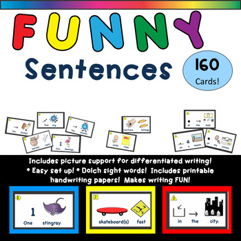 Silly Sentences/Funny Sentences with Picture Support for Differentiated Writing!