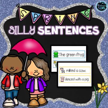 Silly Sentences Literacy Center - Spring Theme