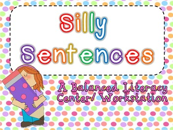 Silly Sentences Literacy Center for K and First Grade