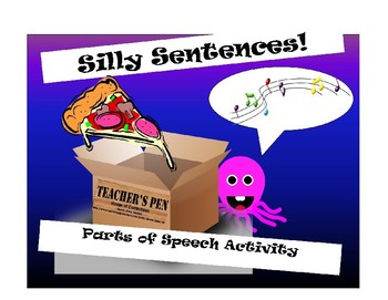 Silly Sentences Parts of Speech Activity