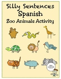 Silly Sentences Spanish Zoo Animals Activity