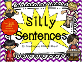 Silly Sentences: Stations/ Writing/ Reading/ Comprehension