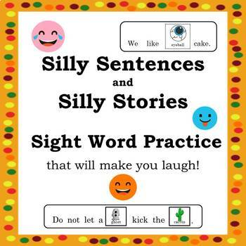 Silly Sentences and Silly Stories:  Sight Word Practice that will make you laugh