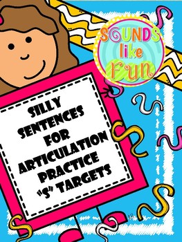 """Silly Sentences for Articulation Practice - """"S"""" Targets"""