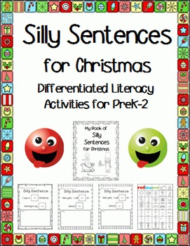 Silly Sentences for Christmas (Differentiated for PreK-2)