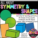 All About Shapes - Symmetry, 2D Shapes, and 3D Shapes (VA SOLs 2.12 and 2.13)