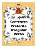 Silly Spanish Sentence Writing Activities:  Preterite Tens