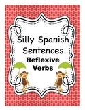 Silly Spanish Sentence Writing Activities:  Reflexive Verbs