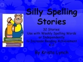 Silly Spelling Stories