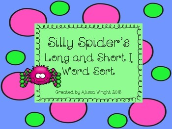 Silly Spider's Long and Short I Word Sort