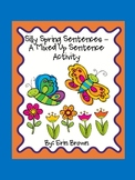 Silly Spring Sentences - A Mixed Up Sentences Activity