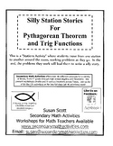 Silly Station Stories - Pythagorean Theorem and Trig Functions
