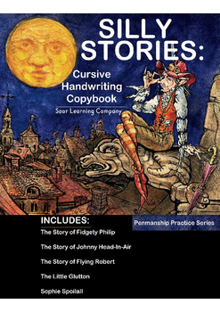Silly Stories: Cursive Handwriting Copybook