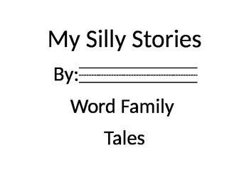 Silly Stories Word Families