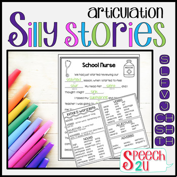Articulation/Carryover: Silly Story Fill-ins S, TH, L, SH, CH, J, F & V