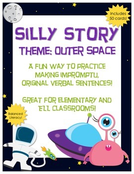 Silly Story - Outer Space Theme - Original Verbal Sentence