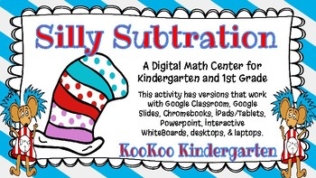 Silly Subtraction (Dr Seuss Inspired)-A Digital Math Center (Compatible w/Google