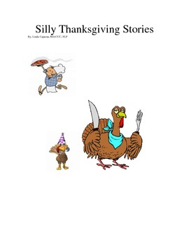 Silly Thanksgiving short stories with discussion and comprehension questions.