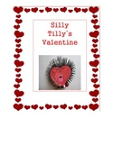 Silly Tilly's Valentine by Lillian Hoban Lesson Plan