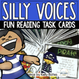 Silly Voices and Actions - Fun Reading Task Cards