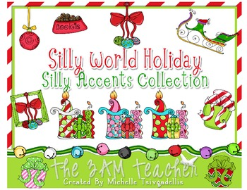 Silly World Holiday: Accents
