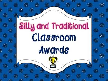 Silly and Traditional Classroom Awards
