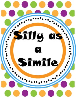 Silly as a Simile Literacy Skill