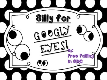 Silly for Googly Eyes
