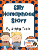 Silly Homophone Story - Common Core Aligned