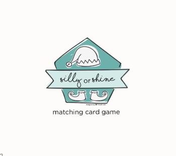 Silly Or Shine Christmas Matching Card Game Printable Tpt